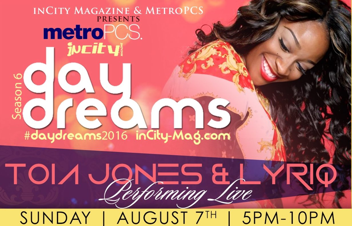 Toia Jones Takes Over DayDreams
