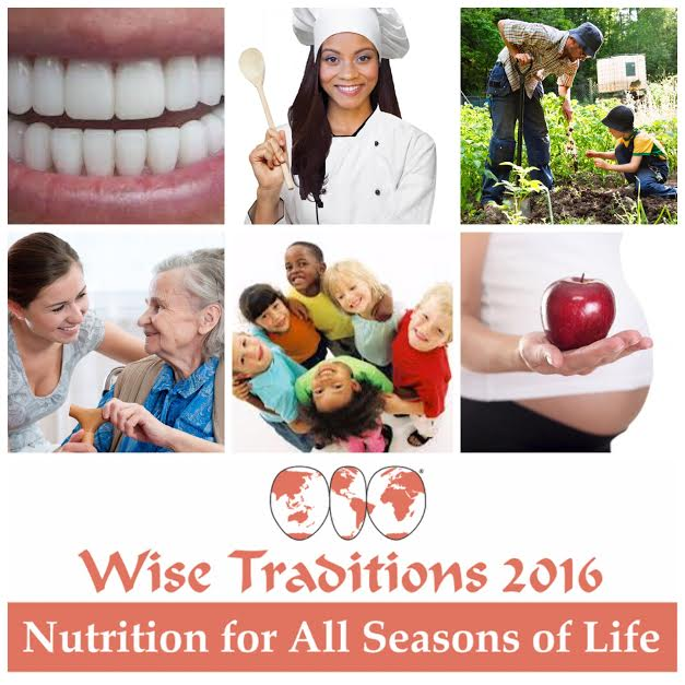 Wise Traditions: 2016 Annual Health & Wellness Conference