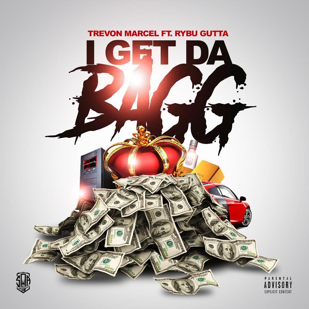 """I Get Da Bagg"" by Trevon Marcel ft Rybu Gutta"
