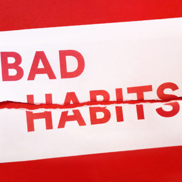 Why You Can't Break Your Bad Habits