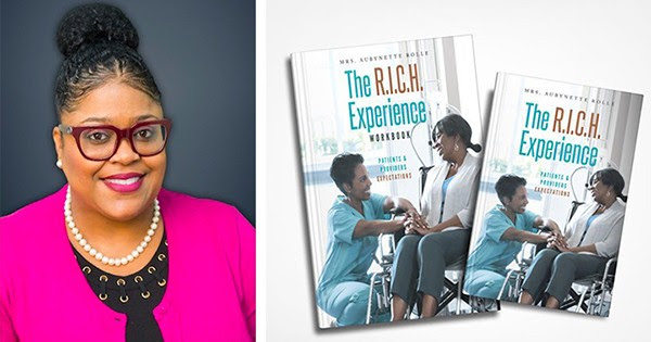 Black Health Executive Aubynette Rolle: The R.I.C.H Experience Curriculum To Be Taught In Hospitals Worldwide